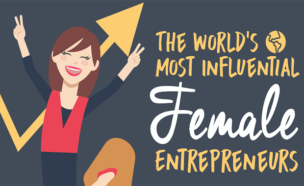 (Infographic) 9 of the World's Most Influential Female Entrepreneurs