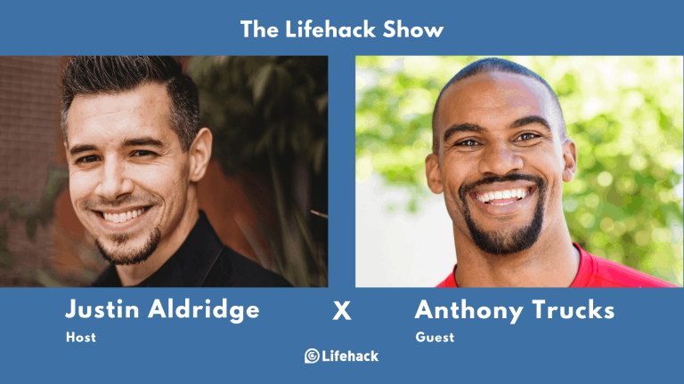 The Lifehack Show – Making Shift Happen with Anthony Trucks